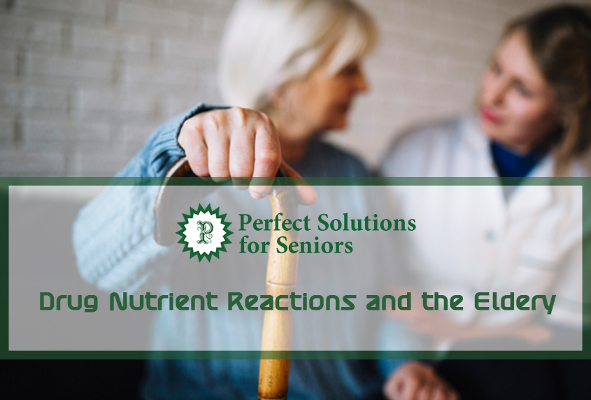 Drug Nutrient Reactions and the Eldery