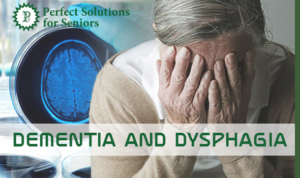 Dementia and Dysphagia